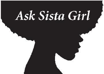 Ask Sista Girl – November 2018
