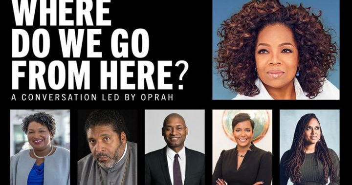 Oprah Winfrey Broadcast: Where Do We Go From Here?
