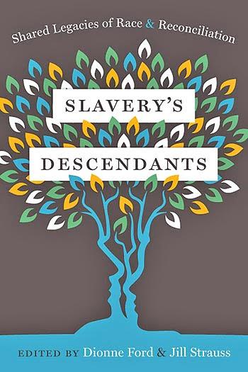 book, Slavery's Descendants